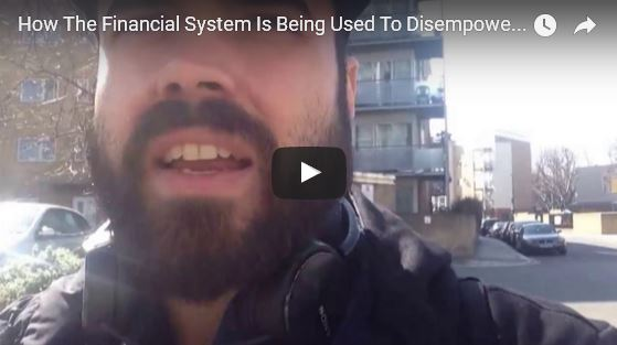How-Financial-System-is-Used-to-Disempower-Us_video