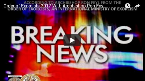 Order of Exorcists 2017 BREAKING NEWS_video
