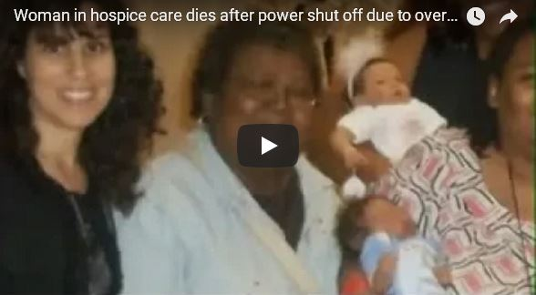 Woman in hospice care dies after power shut off_video
